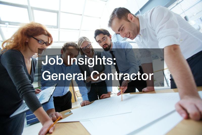 Job Insights  General Contractor