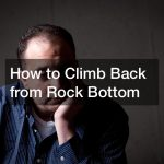 how to pick yourself up when you hit rock bottom