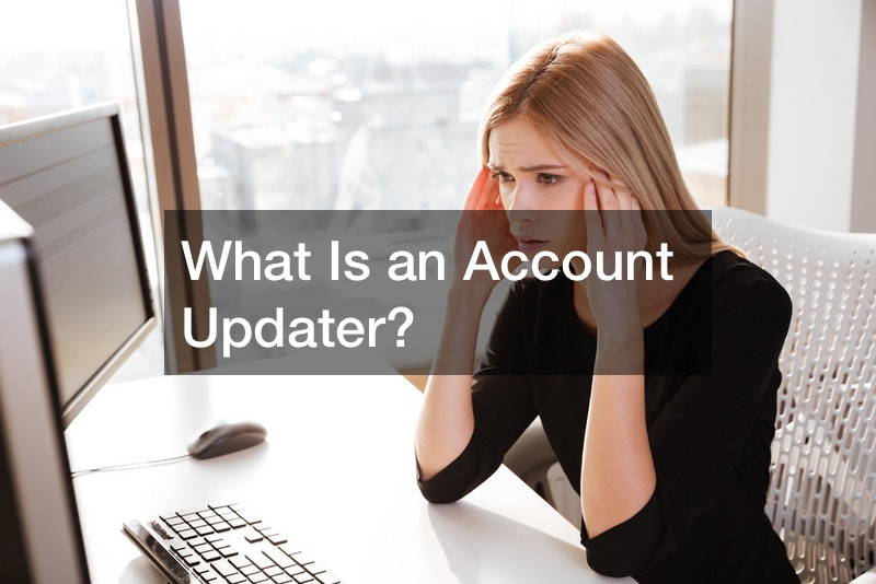 What Is an Account Updater?